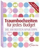 Buchtipp: Traumhochzeiten für jedes Budget