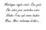 Montaigne sagte einst: – Michel de Montaigne